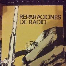 Radios antiguas: REPARACIONES DE RADIO - ED. AFHA. Lote 54255782