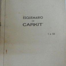 Radios antiguas: ESQUEMARIO DE CARKIT.1 AL 50.1972. Lote 54357751