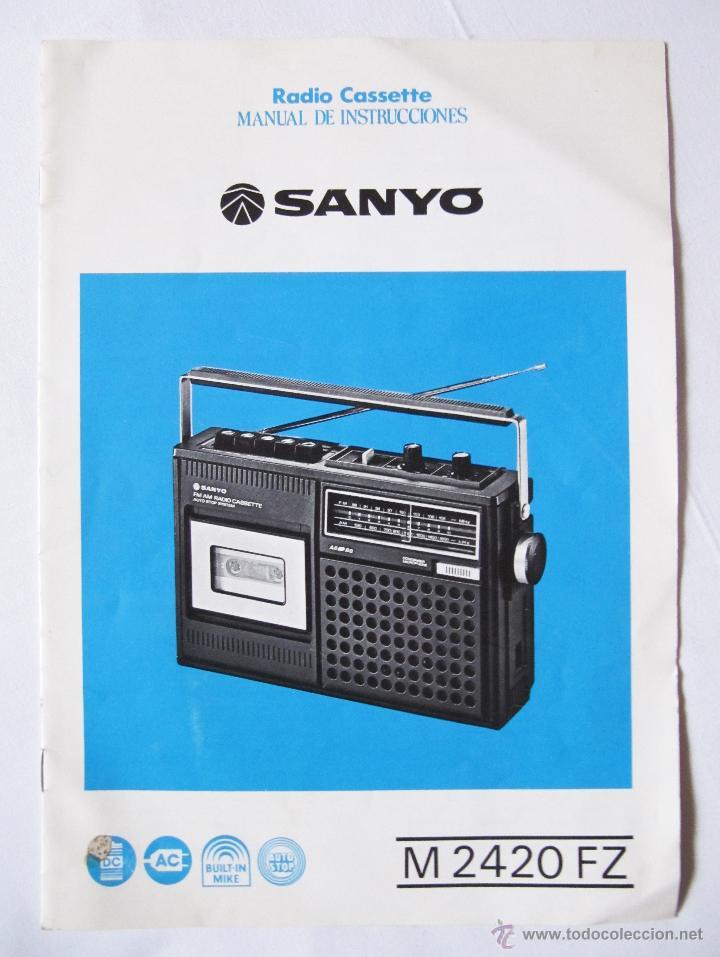 MANUAL DE INSTRUCCIONES SANYO M2420FZ M 2420 FZ - EN CASTELLANO (Radios, Gramófonos, Grabadoras y Otros - Catálogos, Publicidad y Libros de Radio)