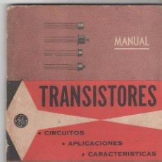 Radios antiguas: MANUAL TRANSISTORES : CIRCUITOS, APLICACIONES ...ARBÓ EDITORES . BUEN ESTADO. AÑO 1958. 112 PÁGINAS.. Lote 54668821
