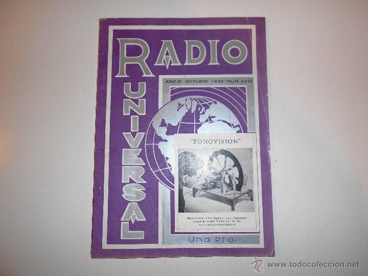 RADIO UNIVERSAL. AÑO III. OCTUBRE 1935. Nº XXVI - FONOVISIÓN - (VER INDICE) (Radios, Gramófonos, Grabadoras y Otros - Catálogos, Publicidad y Libros de Radio)