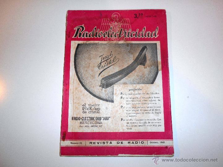 RADIOELECTRICIDAD Nº 43 REVISTA DE RADIO. OCTUBRE, 1952 (VER INDICE) (Radios, Gramófonos, Grabadoras y Otros - Catálogos, Publicidad y Libros de Radio)