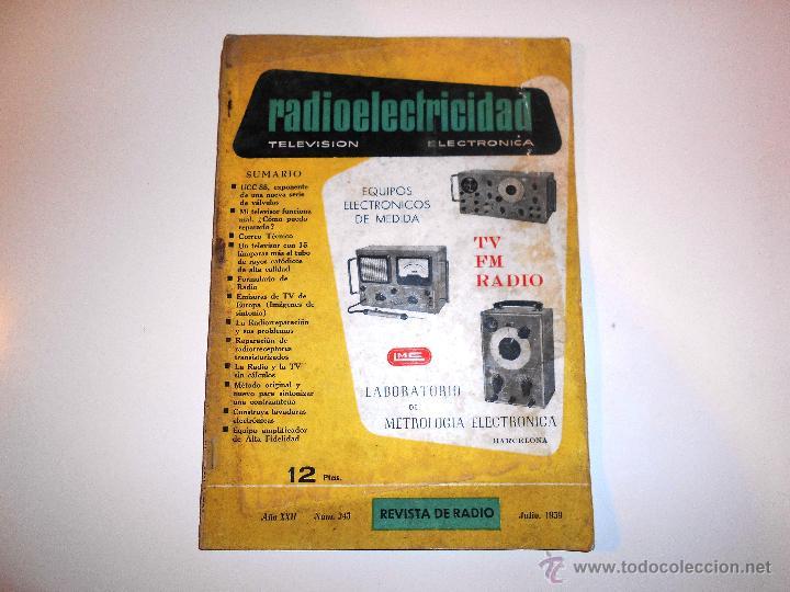 RADIOELECTRICIDAD Nº 243 REVISTA DE RADIO. JULIO, 1959 (VER INDICE) (Radios, Gramófonos, Grabadoras y Otros - Catálogos, Publicidad y Libros de Radio)