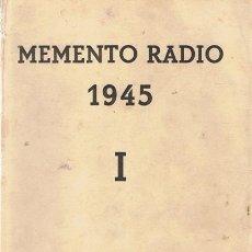 Radios antiguas: MEMENTO RADIO 1945. Lote 55006100