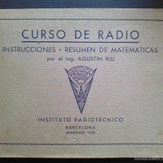 Radios antiguas - CURSO DE RADIO INSTITUTO RADIOTECNICO BARCELONA INGENIERO AGUSTIN RIU - 55805654