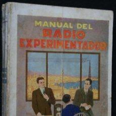 Radios antiguas: MANUAL DEL RADIO EXPERIMENTADOR Y LOS GRANDES INVENTOS - AGUSTÍN RIU - 1928. Lote 56466805