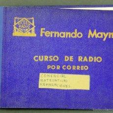 Radios antiguas: CURSO DE RADIO FERNANDO MAYMÓ POR CORREO ESCUELA RADIO 1958 COMERCIAL MATEMÁTICAS REPARACIONES. Lote 56569746