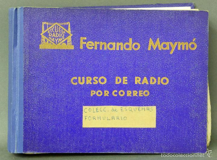 CURSO DE RADIO FERNANDO MAYMÓ POR CORREO ESCUELA RADIO 1958 ESQUEMAS FORMULARIO (Radios, Gramófonos, Grabadoras y Otros - Catálogos, Publicidad y Libros de Radio)