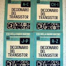 Radios antiguas: 4 FASCICULOS . DICCIONARIO DEL TRANSISTOR . ESCUELA RADIO MAYMÓ . 1963. Lote 57018846
