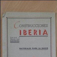 Radios antiguas: CONSTRUCCIONES IBERIA MATERIALES PARA LA RADIO JUPITER CONDENSADORES BARCELONA. Lote 57162368