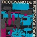 Radios antiguas: DICCIONARIO ELECTRONICA RADIO - ED. AFHA.1978. Lote 57407634