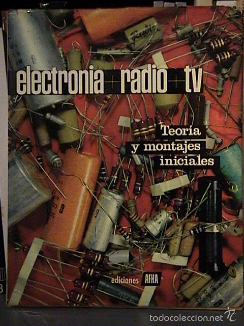 Radios antiguas: curso afha electronia radio tv. Tomos del 1 al 9. - Foto 3 - 57707090