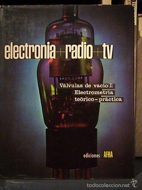 Radios antiguas: curso afha electronia radio tv. Tomos del 1 al 9. - Foto 4 - 57707090