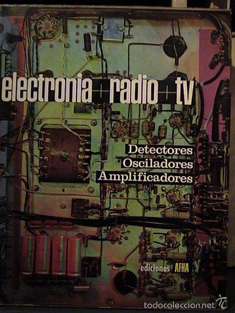 Radios antiguas: curso afha electronia radio tv. Tomos del 1 al 9. - Foto 5 - 57707090