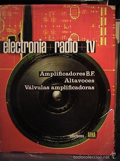Radios antiguas: curso afha electronia radio tv. Tomos del 1 al 9. - Foto 6 - 57707090