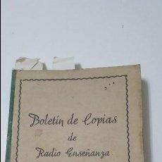 Radios antiguas: BOLETIN DE COPIAS DE RADIO ENSEÑANZA DEL Nº 1 AL 24 ILUSTRADO. Lote 57928349