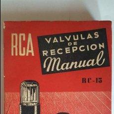 Radios Anciennes: MANUAL DE VÁLVULAS DE RECEPCION. RCA. ED. ARBÓ. ARGENTINA. 1949. Lote 58667302