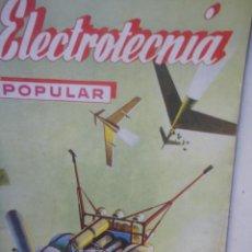 Radios antiguas - REVISTA ELECTROTECNIA POPULAR NUMERO 26 1958 - 59003295