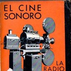 Radios antiguas: AGUSTÍN RIU : EL CINE SONORO - LA RADIO VISIÓN (SINTES, 1937). Lote 135235971