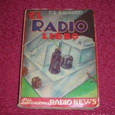 Radios antiguas: EL RADIO LIBRO, POR RAVALICO, AÑO 1.938. Lote 63978987