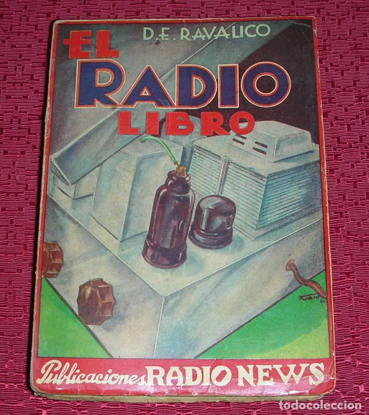 EL RADIO LIBRO, POR RAVALICO, AÑO 1.938 (Radios, Gramófonos, Grabadoras y Otros - Catálogos, Publicidad y Libros de Radio)