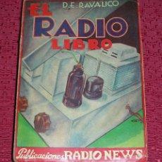 Radios antiguas: EL RADIO LIBRO, POR RAVALICO, AÑO 1.938. Lote 63980487