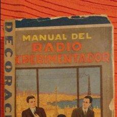 Radios antiguas: AGUSTIN RIU.MANUAL DEL RADIO EXPERIMENTADOR.SINTES.2º EDICION.1930.. Lote 64189223