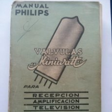 Radios antiguas: VALVULAS MINIWATT - MANUAL PHILIPS . 1957. Lote 64420003