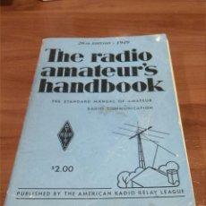 Radios antiguas: THE RADIO AMATEUR'S HANDBOOK 1949. Lote 67506830