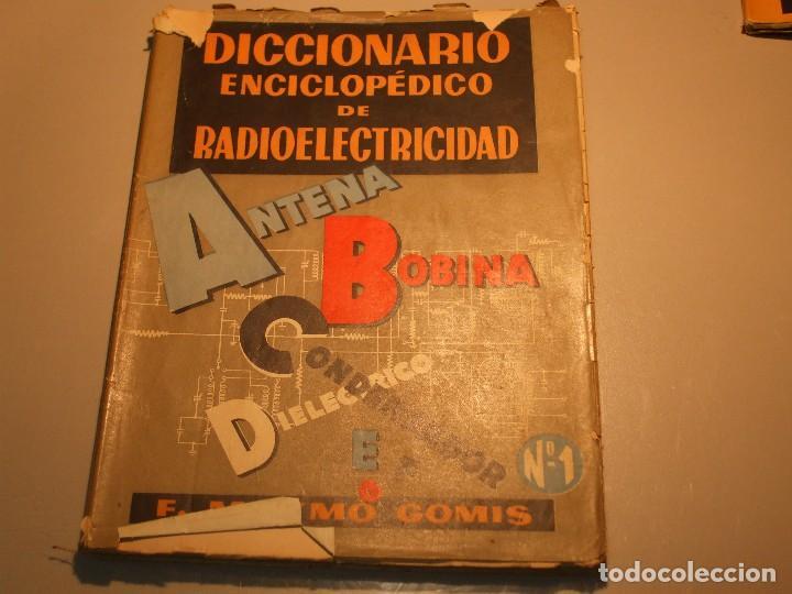 Radios antiguas: 6 FASCÍCULOS DICCIONARIO ENCICLOPÉDICO DE RADIOELECTRICIDAD - ESCUELA RADIO MAYMÓ - Foto 3 - 68074441