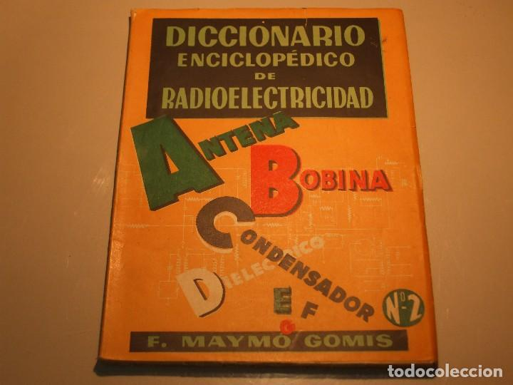 Radios antiguas: 6 FASCÍCULOS DICCIONARIO ENCICLOPÉDICO DE RADIOELECTRICIDAD - ESCUELA RADIO MAYMÓ - Foto 4 - 68074441