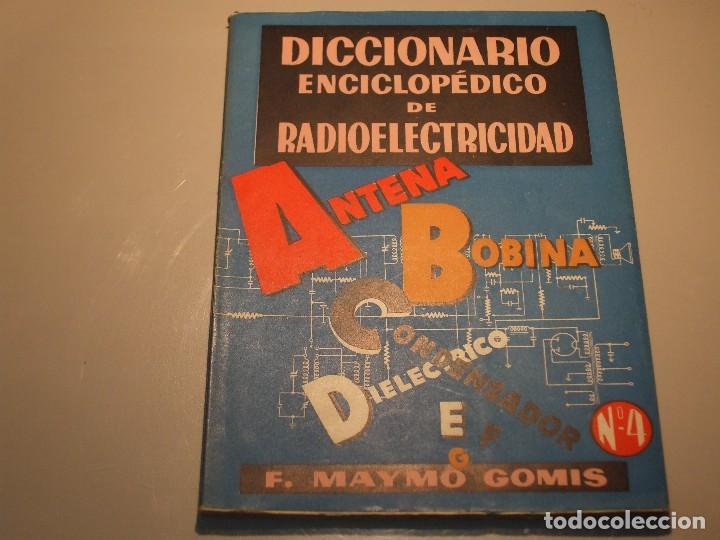 Radios antiguas: 6 FASCÍCULOS DICCIONARIO ENCICLOPÉDICO DE RADIOELECTRICIDAD - ESCUELA RADIO MAYMÓ - Foto 6 - 68074441