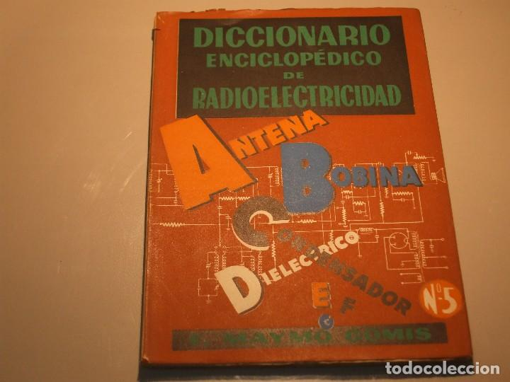 Radios antiguas: 6 FASCÍCULOS DICCIONARIO ENCICLOPÉDICO DE RADIOELECTRICIDAD - ESCUELA RADIO MAYMÓ - Foto 7 - 68074441