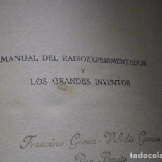 Radios antiguas: AGUSTIN RIU.MANUAL DEL RADIO EXPERIMENTADOR.SINTES.3º EDICION.1932. Lote 68988049