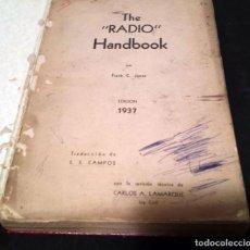 Radios antiguas: RADIO HANDBOOK - EDICION 1937 - TRADUCCIÓN DE S.S. CAMPOS - REVISION: CARLOS A. LAMARQUE. Lote 69313537