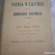 Radio antiche: TEORIA Y CALCULO DE LOS BOBINADOS ELECTRICOS-1959. Lote 86341080