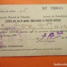 Radios antiguas: LICENCIA RADIO RECEPTOR 1939 DIRECCION GENERAL TELEGRAFOS BARCELONA. Lote 70446945