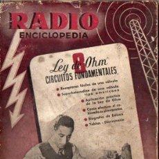 Radios antiguas: RADIOENCICLOPEDIA Nº 8 : LEY DE OHM (BRUGUERA, 1944). Lote 73487471