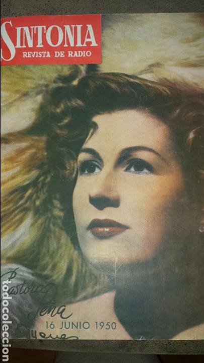 REVISTA DE RADIO SINTONIA -PASTORA PEÑA- 16 JUNIO 1950 AÑO IV N°74 (Radios, Gramófonos, Grabadoras y Otros - Catálogos, Publicidad y Libros de Radio)