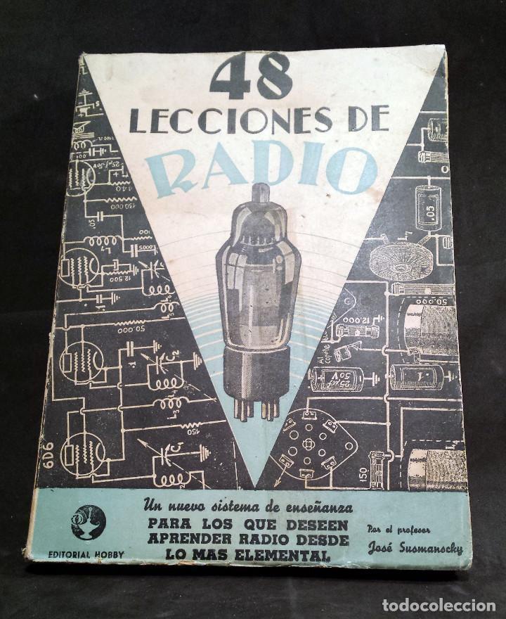 48 LECCIONES DE RADIO TOMO III - EDITORIAL HOBBY, IMPRESO EN ARGENTINA 1950, VER ÍNDICE (Radios, Gramófonos, Grabadoras y Otros - Catálogos, Publicidad y Libros de Radio)