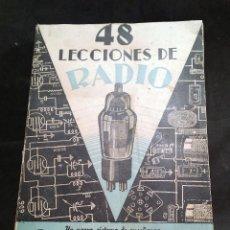 Radios antiguas: 48 LECCIONES DE RADIO TOMO III - EDITORIAL HOBBY, IMPRESO EN ARGENTINA 1950, VER ÍNDICE. Lote 76818447