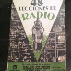 Radios antiguas: 48 LECCIONES DE RADIO TOMO IV - EDITORIAL HOBBY, IMPRESO EN ARGENTINA 1950, VER ÍNDICE. Lote 76818691