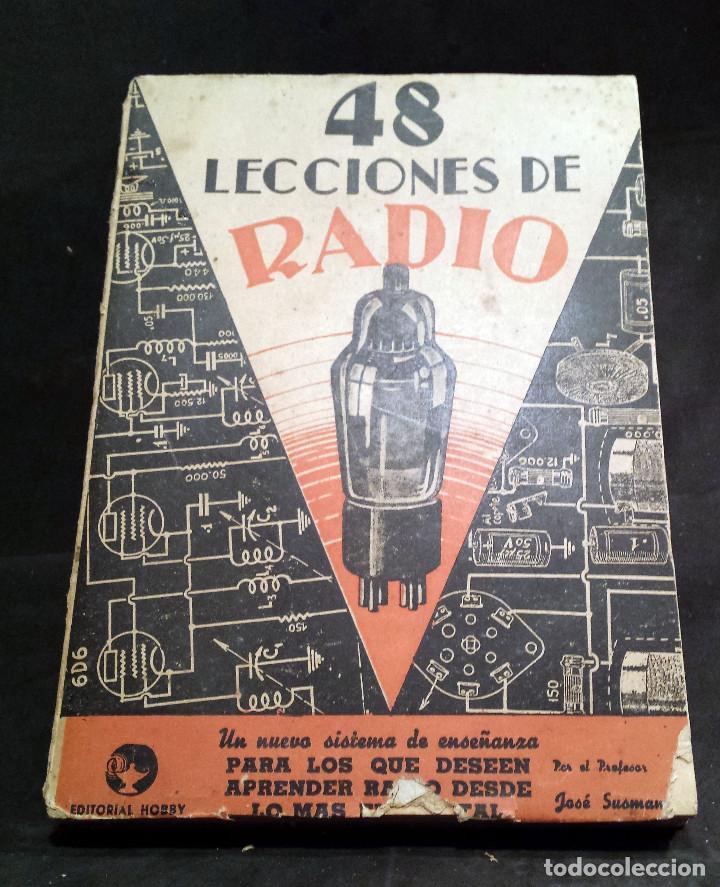 48 LECCIONES DE RADIO TOMO II - EDITORIAL HOBBY, IMPRESO EN ARGENTINA 1950, VER ÍNDICE (Radios, Gramófonos, Grabadoras y Otros - Catálogos, Publicidad y Libros de Radio)
