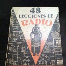 Radios antiguas: 48 LECCIONES DE RADIO TOMO II - EDITORIAL HOBBY, IMPRESO EN ARGENTINA 1950, VER ÍNDICE. Lote 76819359