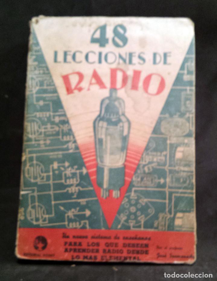 48 LECCIONES DE RADIO TOMO I - EDITORIAL HOBBY, IMPRESO EN ARGENTINA 1950, VER ÍNDICE (Radios, Gramófonos, Grabadoras y Otros - Catálogos, Publicidad y Libros de Radio)