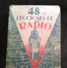Radios antiguas: 48 LECCIONES DE RADIO TOMO I - EDITORIAL HOBBY, IMPRESO EN ARGENTINA 1950, VER ÍNDICE. Lote 76820011
