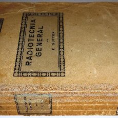 Radios antiguas: RADIOTECNIA GENERAL. C. GUTTON. TOMO ENCICLOPEDIA ELECTRICIDAD INDUSTRIAL (VER INDICE) AÑO 1929. Lote 78334861