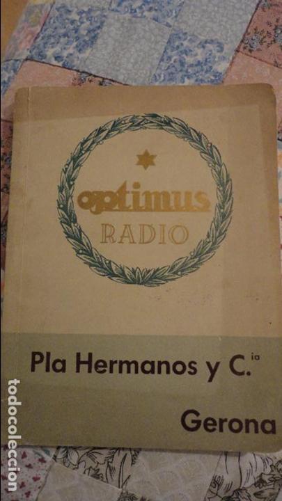 Radios antiguas: OPTIMUS RADIO.PLA HERMANOS Y Cia.GERONA.AMPLIFICADORES.ALTAVOCES.BOBINAS ETC.AÑOS 40 - Foto 2 - 79581893