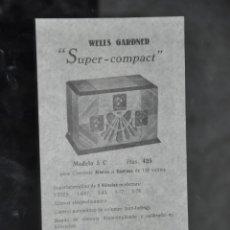 Radios antiguas: FOLLETO ANTIGUO DE RADIO WELLS GARDNER SUPER COMPACT MODELO 5 C . Lote 81626300