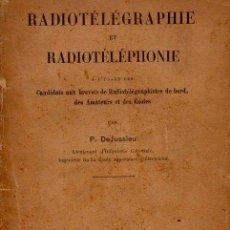 Radios antiguas: DE JUSSIEU : RADIOTELEGRAPHIE ET RADIOTELEPHONIE (PARIS, 1924) EN FRANCÉS. Lote 86049712